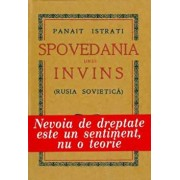 Spovedania unui invins (Rusia Sovietica)/Panait Istrati
