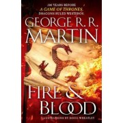 Bantam Books Fire and Blood : 300 Years Before a Game of Thrones (a Targaryen History) - George R.R. Martin