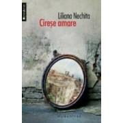 Cirese Amare - Liliana Nechita
