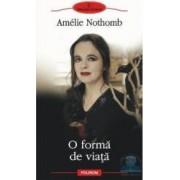 O forma de viata - Amelie Nothomb