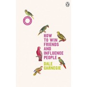 How to Win Friends and Influence People. (Vermilion Life Essentials), Paperback/Dale Carnegie