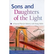Sons and Daughters of the Light: A Pastoral Plan for Ministry with Young Adults, Paperback/USCCB Publishing