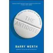 The Antidote: Inside the World of New Pharma, Paperback