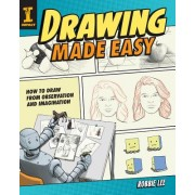 Drawing Made Easy - How to Draw from Observation and Imagination (Lee Robbie)(Paperback / softback) (9781440352904)