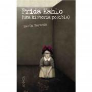 Frida Kahlo: Una Historía Posible