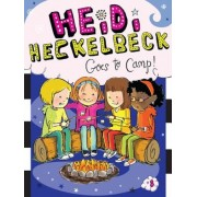 Heidi Heckelbeck Goes to Camp!, Paperback