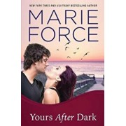 Yours After Dark, Paperback/Marie Force