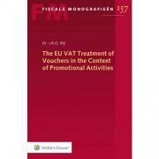 Fiscale monografieën: The EU VAT Treatment of Vouchers in the Context of Promotional Activities - J.B.O. Bijl