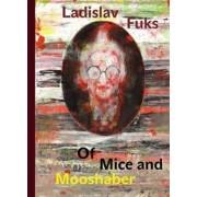Karolinum Of Mice and Mooshaber - Ladislav Fuks