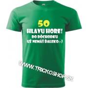 Pánske tričko Hlavu hore 50r