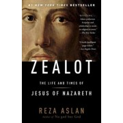 Zealot: The Life and Times of Jesus of Nazareth, Paperback