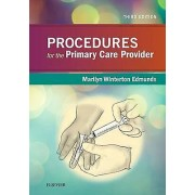 Procedures for the Primary Care Provider by Marilyn Winterton Edmunds