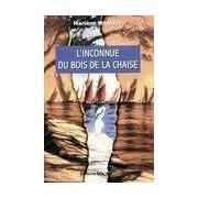 L'inconnue du bois de la Chaise - Marlène Manuel - Livre