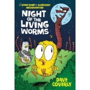 Night of the Living Worms: A Speed Bump & Slingshot Misadventure, Paperback