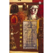The Myth of the Goddess: Evolution of an Image - Evolution of an Image (Baring Anne)(Paperback) (9780140192926)