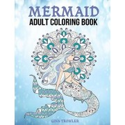 Mermaid Adult Coloring Book: Fantasy Mermaid Coloring Book for Adults, Paperback/Mermaid Coloring Book