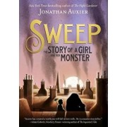 Sweep: The Story of a Girl and Her Monster, Hardcover/Jonathan Auxier