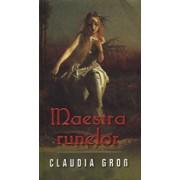 Maestra runelor/Claudia Gross