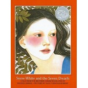 Snow-White and the Seven Dwarfs/Jacob Ludwig Carl Grimm