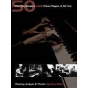 JAZZ PIANO PLAYERS The fifty greatest ISBN:9780634074165
