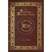 The Picture of Dorian Gray (100 Copy Limited Edition), Hardcover/Oscar Wilde