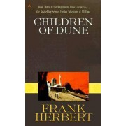 Children of Dune: Dune Chronicles Bk. 3 by Frank Herbert