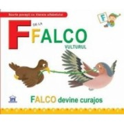 F de la Falco Vulturul - Falco devine curajos cartonat