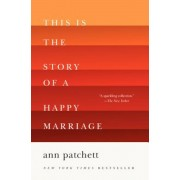 This Is the Story of a Happy Marriage, Paperback