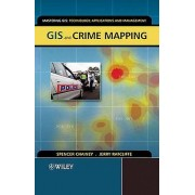 GIS and Crime Mapping by Spencer Chainey