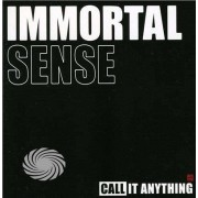 Video Delta IMMORTAL SENSE - CALL IT ANYTHING - CD