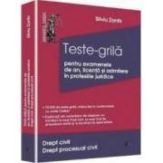 Drept Civil. Drept Procesual Civil - Teste-Grila Pentru Examenele De An Licenta Si Admitere In Prof