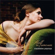 Video Delta Peyroux,Madeleine - Half The Perfect World - CD