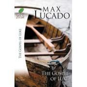 Book of Luke: Jesus, the Son of Man, Paperback/Max Lucado