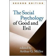 The Social Psychology of Good and Evil Second Edition par Sous la direction d'Arthur G Miller