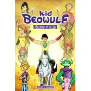 Kid Beowulf: The Rise of El Cid, Paperback/Alexis E. Fajardo