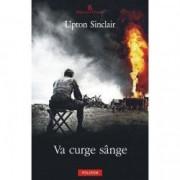 Va curge sange - Upton Sinclair