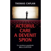 Actorul care a devenit spion