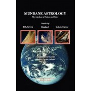 Mundane Astrology: The Astrology of Nations and States, Paperback