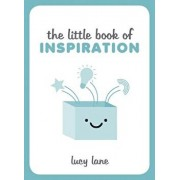 The Little Book of Inspiration, Hardcover/Lucy Lane