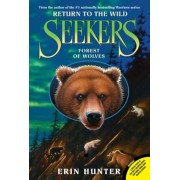 Seekers: Return to the Wild #4: Forest of Wolves, Paperback