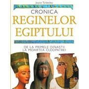 Cronica reginelor Egiptului/Joyce Tyldesley