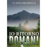 Youcanprint Io ritorno domani Flavio Girardelli