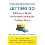 Letting Go: A Parents' Guide to Understanding the College Years, Paperback/Karen Levin Coburn