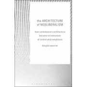 Architecture of Neoliberalism, Paperback