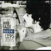 Video Delta Gazze' Max - Max Gazze' 1995-2005 (Best Of Max Gazze') - CD