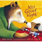 Kiss Good Night, Hardcover/Amy Hest
