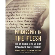 Philosophy in the Flesh, Paperback/George Lakoff