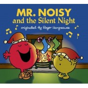 Mr. Noisy and the Silent Night, Paperback