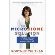 The Microbiome Solution: A Radical New Way to Heal Your Body from the Inside Out, Paperback