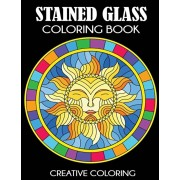 Stained Glass Coloring Book: Beautiful Intricate Designs, Paperback/Creative Coloring Press